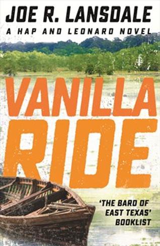 Vanilla Ride (Hap & Leonard #7)