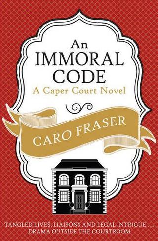 An Immoral Code (Caper Court Novels Book 3)
