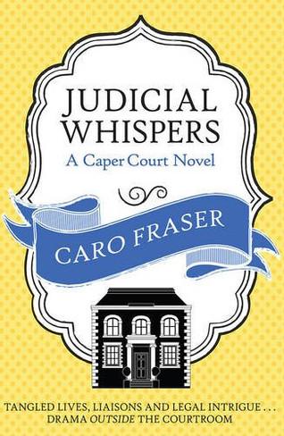 Judicial Whispers (Caper Court Novel Book 2)