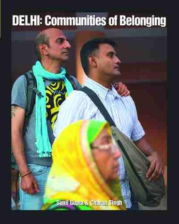 Delhi : Communities of Belonging