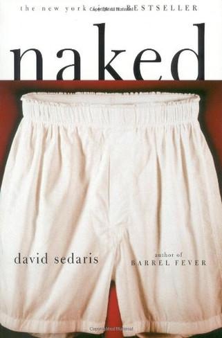 Naked (by David Sedaris)