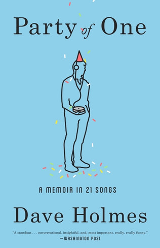 Party of One : A Memoir in 21 Songs