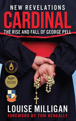 Cardinal : The Rise and Fall of George Pell (Revised and Updated Edition)