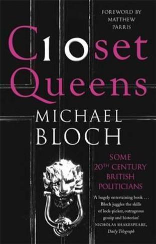 Closet Queens : Some 20th Century British Politicians (Paperback)
