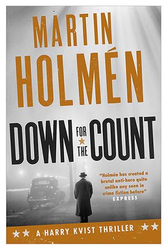 Down for the Count (A Harry Kvist Thriller - Stockholm Trilogy #2)