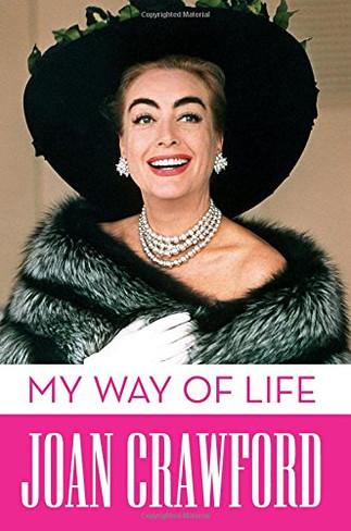 Joan Crawford : My Way of Life