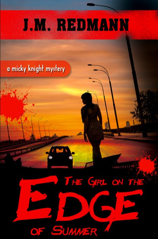 The Girl on the Edge of Summer ( Mickey Knight Book 9 )
