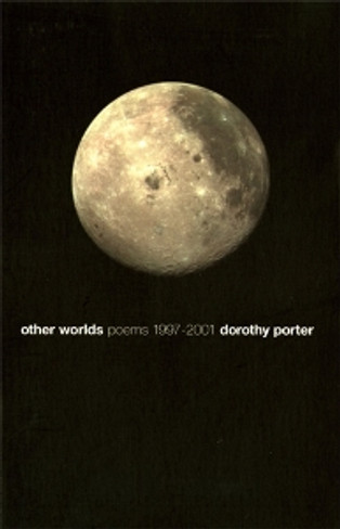 Other Worlds : Poems 1997 - 2001