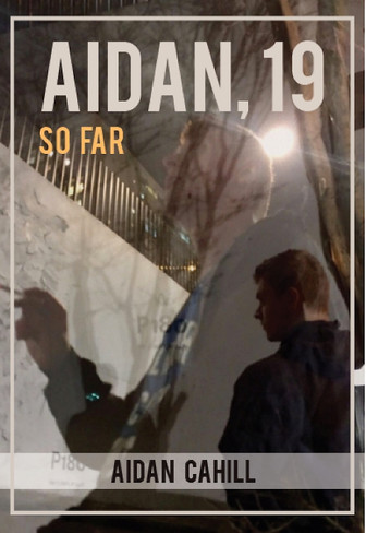 Aidan 19, So Far