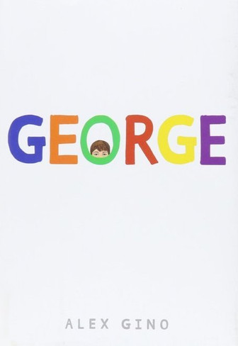 George (by Alex Gino) - Paperback Edition
