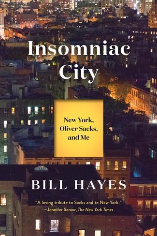 Insomniac City : New York, Oliver Sacks, and Me (Paperback)