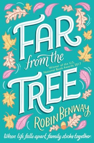Far From The Tree (by Robin Benway)