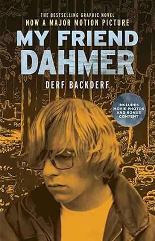 My Friend Dahmer (Movie Tie-In Graphic Novel)