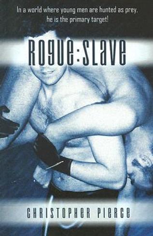 Rogue : Slave