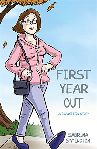 First Year Out : A Transition Story (Graphic Novel)
