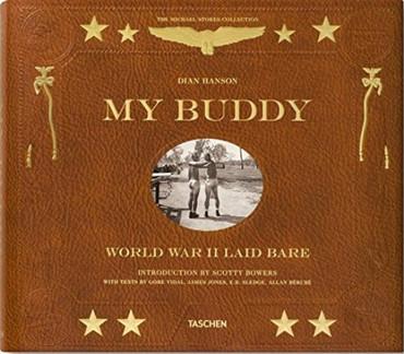 My Buddy : World War II Laid Bare (New Edition)