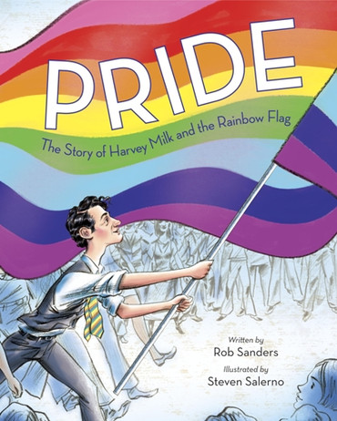 Pride : The Story Of Harvey Milk & The Rainbow Flag