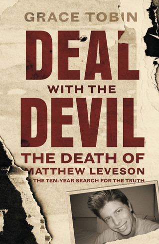 Deal With the Devil : The Death of Matthew Leveson and the Ten-Year Search for the Truth