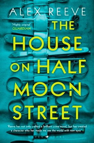The House on Half Moon Street (Leo Stanhope Book #1)