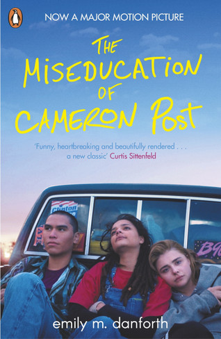 The Miseducation of Cameron Post (Film Tie-In Paperback)
