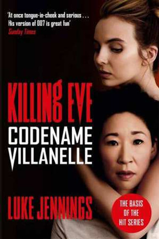 Codename Villanelle (Killing Eve TV Tie In)