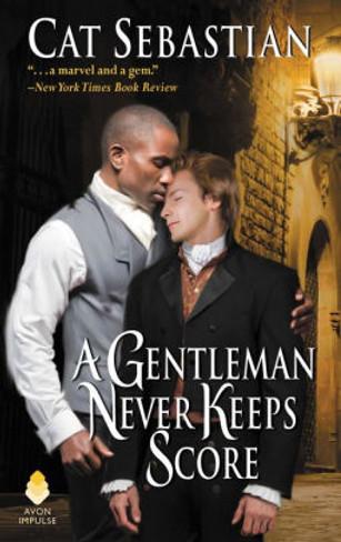 A Gentleman Never Keeps Score (Seducing the Sedgwicks)