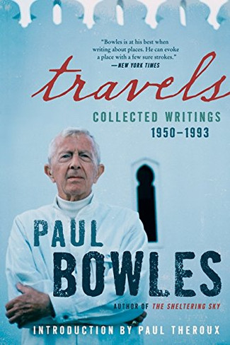 Travels : Collected Writings 1950 - 1993