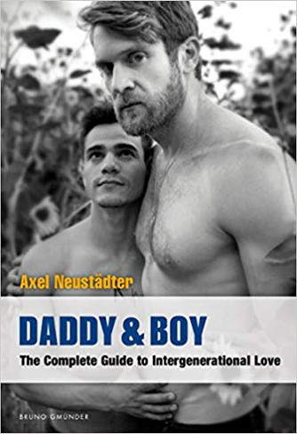 Daddy & Boy: The Complete Guide to Intergenerational Love (New Publication date - December 2020)