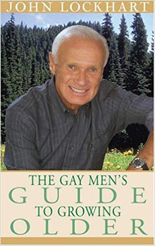 The Gay Man's Guide to Growing Older