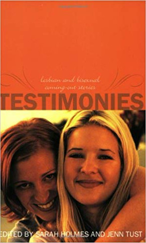 Testimonies: Lesbian and Bisexual Coming Out Stories