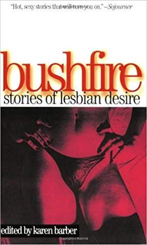 Bushfire: Stories of Lesbian Desire