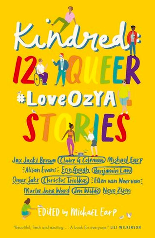 Kindred : 12 Queer #LoveOzYA Stories