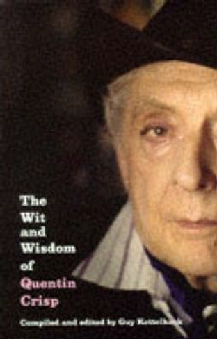 The Wit And Wisdom Of Quentin Crisp