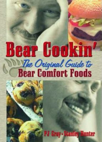 Bear Cookin' : The Original Guide to Bear Comfort Foods