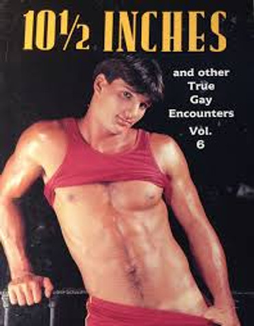 Ten and a Half Inches (True Gay Encounter Series)