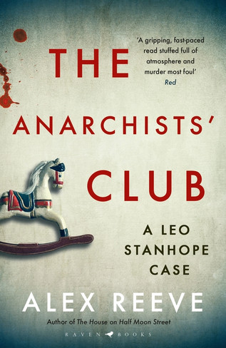The Anarchists Club (Leo Stanhope Book #2)
