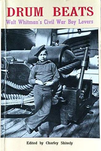 Drum Beats: Walt Whitman's Civil War Boy Lovers