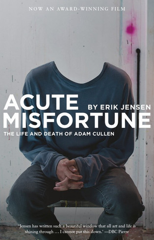 Acute Misfortune : The Life & Death Of Adam Cullen (Film Tie-In Edition)