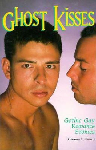 Ghost KIsses: Gothic Gay Romance Stories
