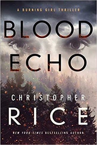 Blood Echo (Burning Girl Book 2)