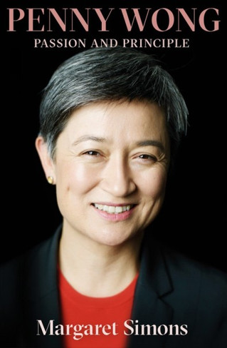 Penny Wong : Passion and Principle