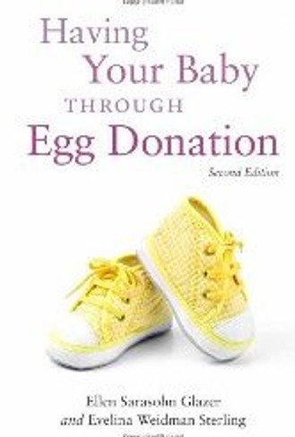 Having Your Baby Through Egg Donation (Second Edition)