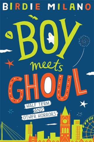 Boy Meets Ghoul (Book 2)