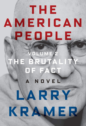 The American People: Volume 2: The Brutality of Fact