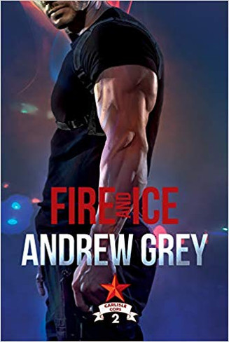 Fire and Ice (Carlisle Cops Book #2) - small paperback ed.