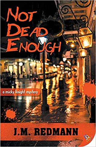 Not Dead Enough (Mickey Knight Mystery #10)