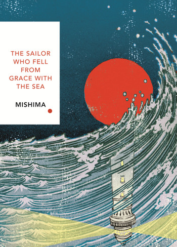 The Sailor Who Fell from Grace With the Sea (Vintage Classics Japanese Series)