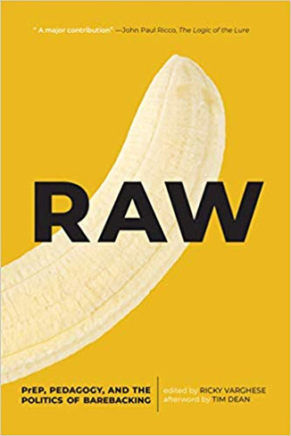 Raw: Prep, Pedagogy, and the Politics of Barebacking