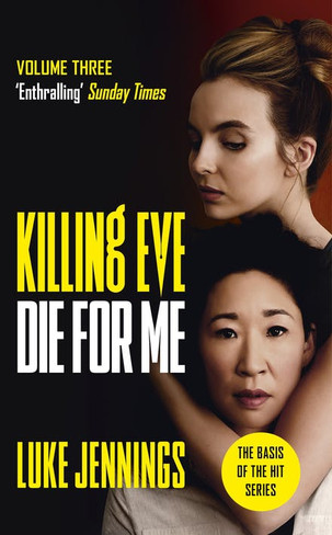 Killing Eve: Die For Me (Volume 3)