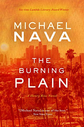 The Burning Plain (The Henry Rios Mystery # 6)